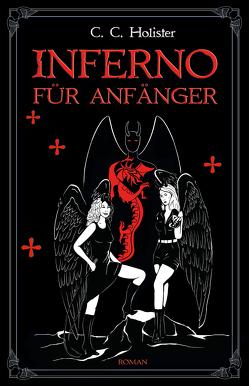 Inferno für Anfänger von Holister,  C.C.