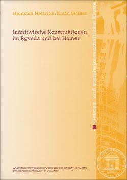 Infinitivische Konstruktionen im Rgveda und bei Homer von Hettrich,  Heinrich, Stüber,  Karin