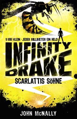 Infinity Drake 1 – Scarlattis Söhne von Dreller,  Christian, McNally,  John