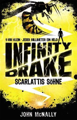 Infinity Drake – Scarlattis Söhne von Dreller,  Christian, McNally,  John