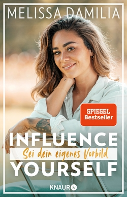 Influence yourself! von Damilia,  Melissa