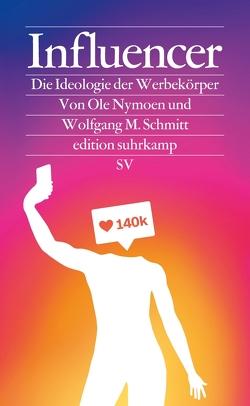Influencer von Nymoen,  Ole, Schmitt,  Wolfgang M