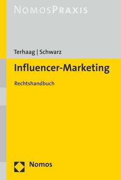 Influencer-Marketing von Schwarz,  Christian, Terhaag,  Michael