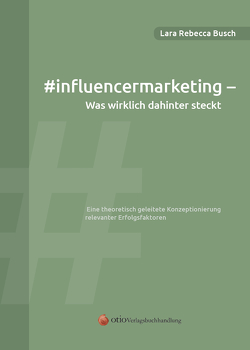 #influencermarketing von Busch,  Lara Rebecca