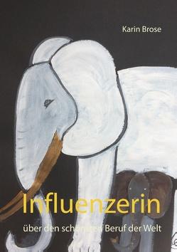 Influenzerin von Brose,  Karin