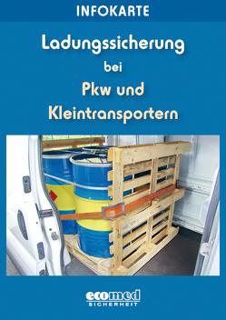 Infokarte Ladungssicherung bei Pkw und Kleintransportern von Schlobohm,  Wolfgang
