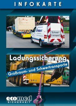 Infokarte Ladungssicherung Großraum- und Schwertransporte von Schlobohm,  Wolfgang