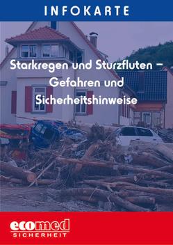 Infokarte Starkregen und Sturzfluten – Gefahren und Sicherheitshinweise von Beyer,  Ralf