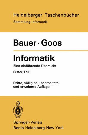 Informatik von Bauer,  F. L., Goos,  Gerhard