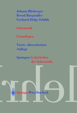 Informatik von Blieberger,  Johann, Burgstaller,  Bernd, Schildt,  Gerhard-Helge