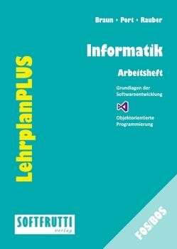 Informatik von Braun,  Frank, Port,  Ulrike, Rauber,  Christoph