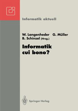Informatik cui bono? von Langenheder,  Werner, Müller,  Günter, Schinzel,  Britta