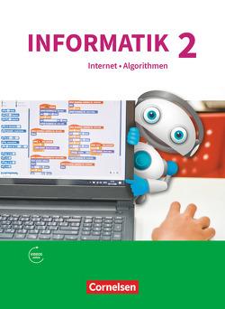 Informatik (Oldenbourg) – Gymnasium Bayern – Ausgabe 2017 / Band 2 – Natur und Technik: Internet und Algorithmen