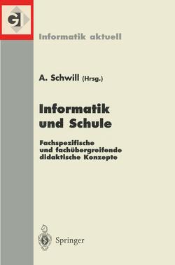 Informatik und Schule von Schwill,  Andreas
