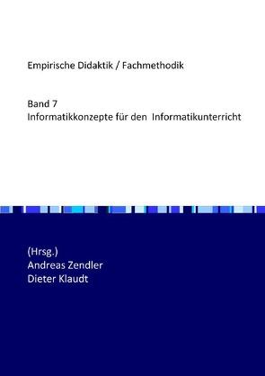 Informatikkonzepte für den Informatikunterricht von Zendler,  Andreas