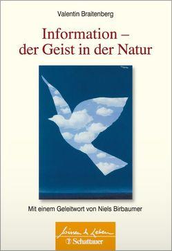 Information – Der Geist in der Natur von Birbaumer,  Niels, Braitenberg,  Valentin