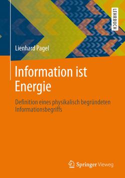 Information ist Energie von Pagel,  Lienhard