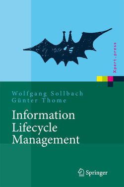 Information Lifecycle Management von Sollbach,  Wolfgang, Thome,  Günter