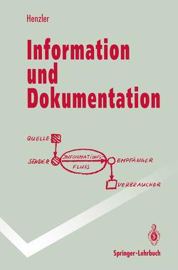 Information und Dokumentation von Henzler,  Rolf G.