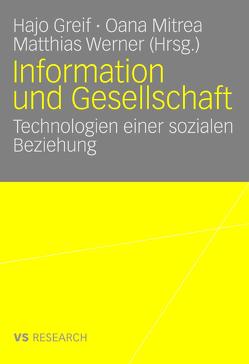 Information und Gesellschaft von Greif,  Hajo, Mitrea,  Oana, Werner,  Matthias