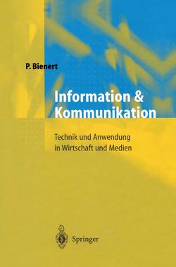 Information und Kommunikation von Bienert,  Peter