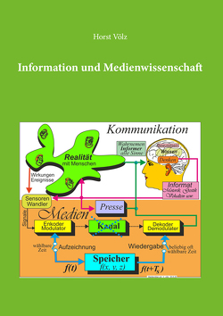 Information und Medienwissenschaft von Völz,  Horst