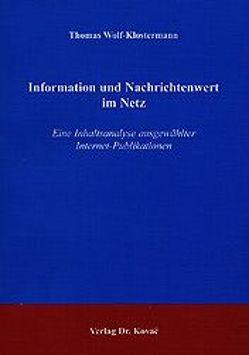 Information und Nachrichtenwert im Netz von Wolf-Klostermann,  Thomas