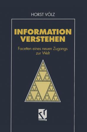 Information verstehen von Völz,  Horst