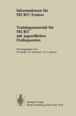 Informationen für MURT-Trainer von Alisch,  Jörg, Hommers,  W., Langlotz,  Maren, Steller,  Max, Zienert,  Hans J., Zienert,  Hans-Joachim