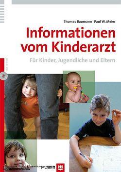 Informationen vom Kinderarzt von Baumann,  Thomas, Meier,  Paul W