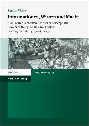 Informationen, Wissen und Macht von Walter,  Bastian