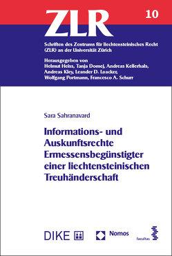 Informations- und Auskunftsrechte Ermessensbegünstigter einer liechtensteinischen Treuhänderschaft von Sahranavard,  Sara