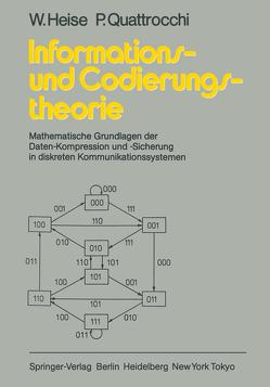 Informations- und Codierungstheorie von Heise,  W., Quattrocchi,  P.