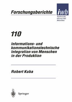 Informations- und kommunikationstechnische Integration von Menschen in der Produktion von Kuba,  Robert