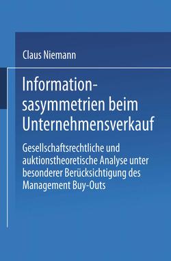 Informationsasymmetrien beim Unternehmensverkauf von Niemann,  Claus