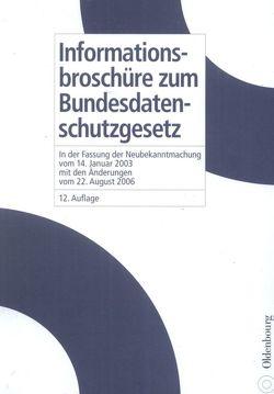 Informationsbroschüre zum Bundesdatenschutzgesetz von Kiefer,  Erich, Nagel,  Kurt