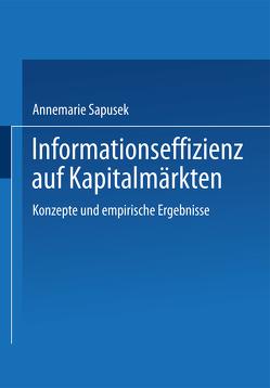 Informationseffizienz auf Kapitalmärkten von Sapusek,  Annemarie