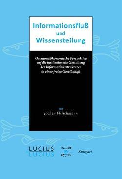 Informationsfluss und Wissensteilung von Fleischmann,  Jochen