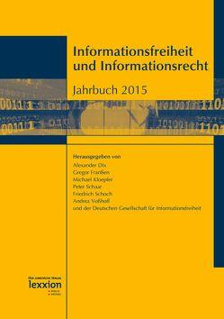 Informationsfreiheit und Informationsrecht von Dix,  Alexander, Franßen,  Gregor, Kloepfer,  Michael, Schaar,  Peter, Schoch,  Friedrich, Voßhoff,  Andrea