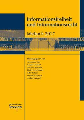 Informationsfreiheit und Informationsrecht von Dix,  Alexander, Franßen,  Gregor, Kloepfer,  Michael, Kugelmann,  Dieter, Schaar,  Peter, Schoch,  Friedrich, Voßhoff,  Andrea
