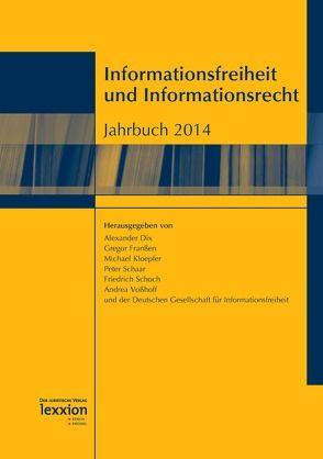 Informationsfreiheit und Informationsrecht von Deutsche Gesellschaft für Informationsfreiheit e.V., Dix,  Alexander, Franßen,  Gregor, Kloepfer,  Michael, Schaar,  Peter, Schoch,  Friedrich, Voßhoff,  Andrea