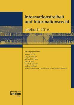 Informationsfreiheit und Informationsrecht von die Deutsche Gesellschaft für Informationsfreiheit, Dix,  Alexander, Franßen,  Gregor, Kloepfer,  Michael, Schaar,  Peter, Schoch,  Friedrich, Voßhoff,  Andrea