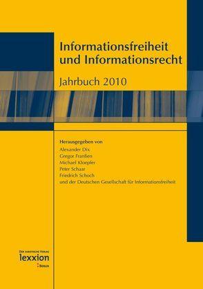 Informationsfreiheit und Informationsrecht von Dix,  Alexander, Franßen,  Gregor, Kloepfer,  Michael, Schaar,  Peter, Schoch,  Friedrich