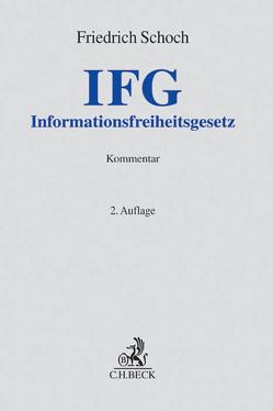 Informationsfreiheitsgesetz von Schoch,  Friedrich