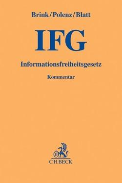 Informationsfreiheitsgesetz von Blatt,  Henning, Brink,  Stefan, Polenz,  Sven