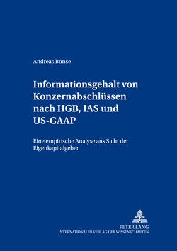 Informationsgehalt von Konzernabschlüssen nach HGB, IAS und US-GAAP von Bonse,  Andreas