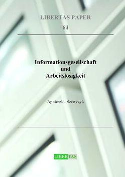 Informationsgesellschaft und Arbeitslosigkeit von Szewczyk,  Agnieszka