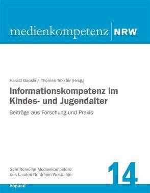 Informationskompetenz im Kindes- und Jugendalter von Gapski,  Harald, Tekster,  Thomas