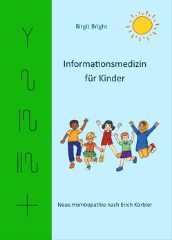 Informationsmedizin für Kinder von Skorka,  Birgit