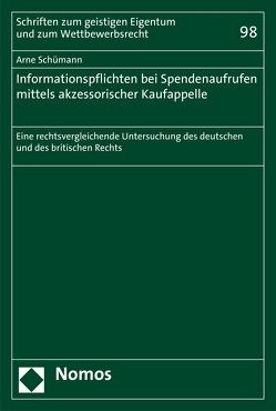 Informationspflichten bei Spendenaufrufen mittels akzessorischer Kaufappelle von Schümann,  Arne